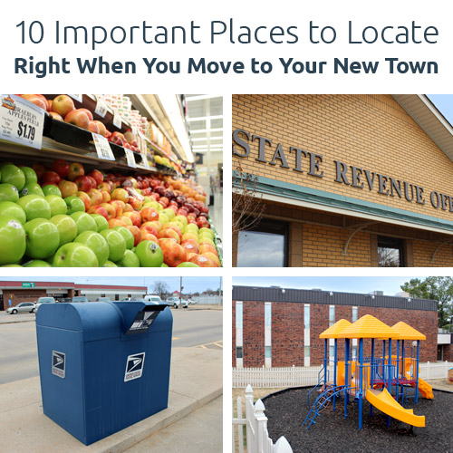 Locate these important places when you move to your new town.